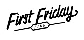 First Friday Live