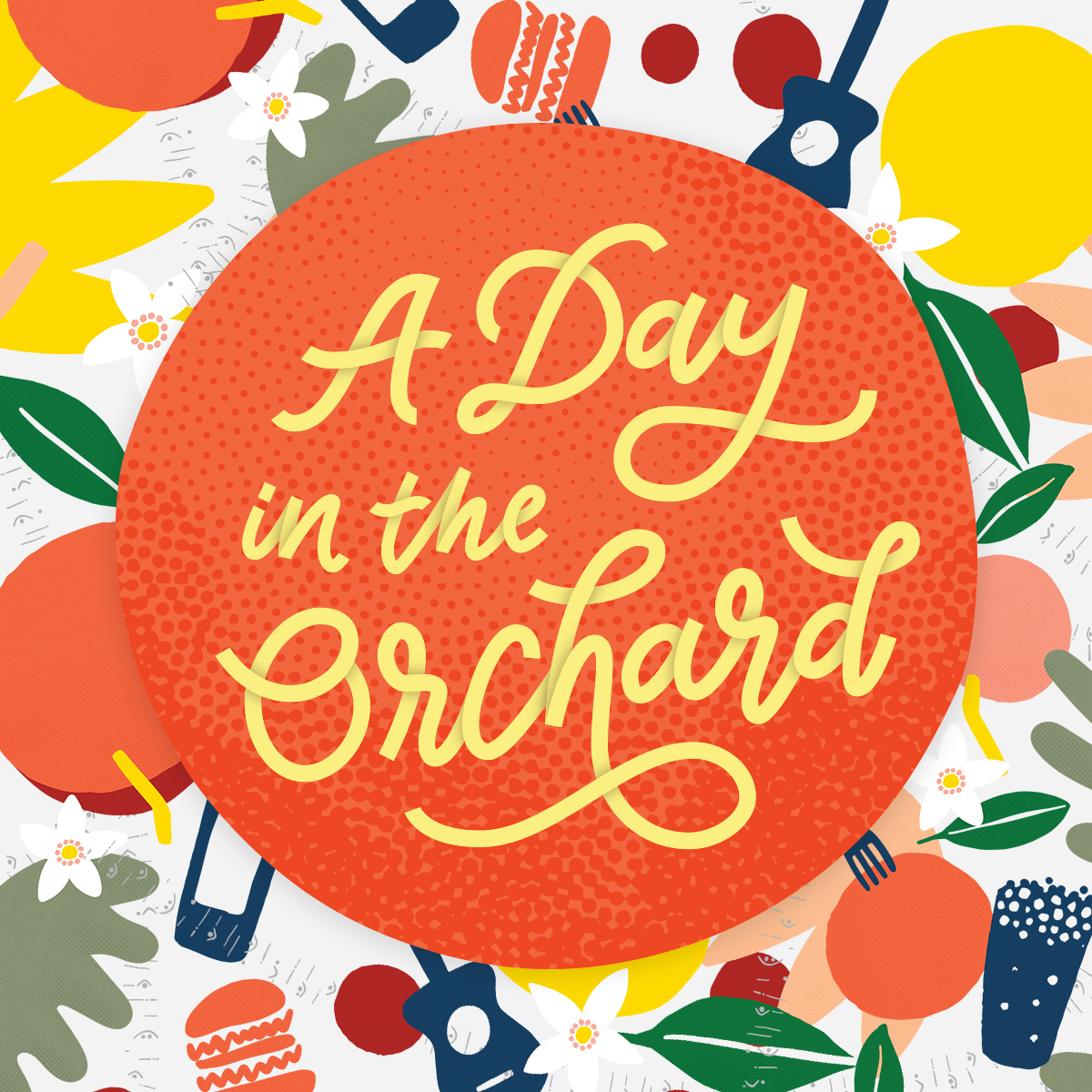 A Day in the Orchard