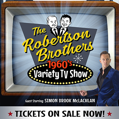 THE ROBERTSON BROTHERS - 1960'S VARIETY SHOW