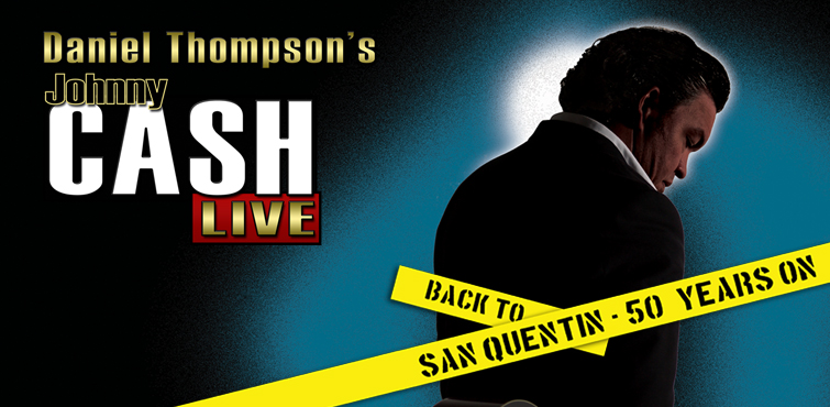 Daniel Thompsons Johnny Cash Live - San Quentin 50 Years On