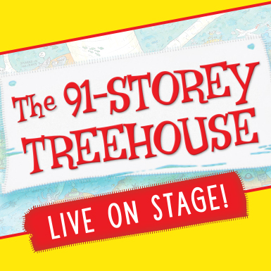 The 91-Storey Treehouse - SCHOOL SHOW