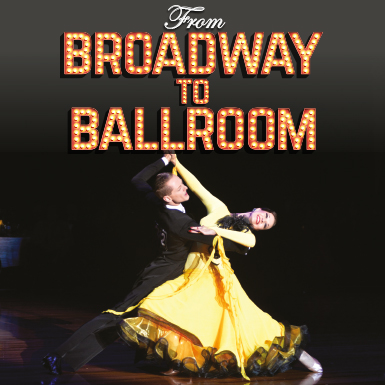 From Broadway to Ballroom