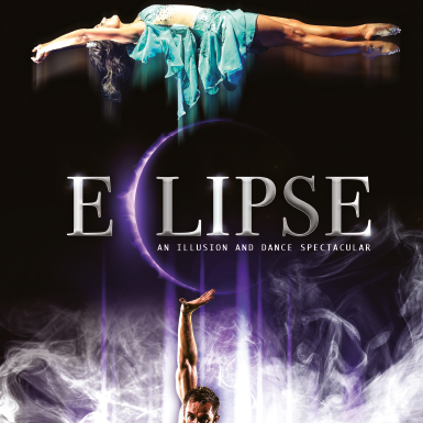 Eclipse: An Illusion and Dance Spectacular